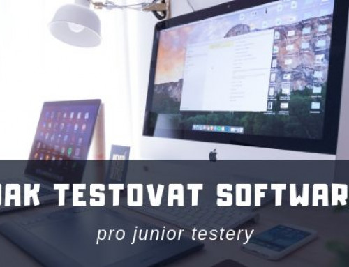 Jak testovat software (pro junior testery)