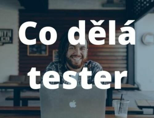 Co dělá tester